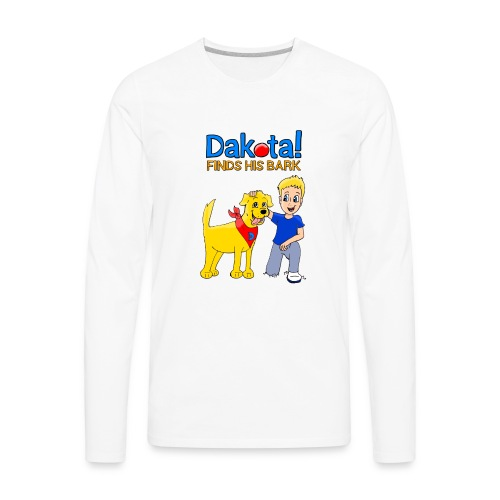 Dakota! Finds His Bark - Men's Premium Long Sleeve T-Shirt