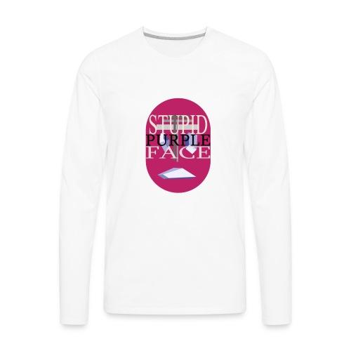 Stupid Purple Face - Men's Premium Long Sleeve T-Shirt