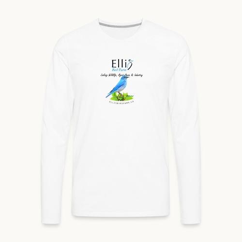 Ellis Bird Farm - Carolyn Sandstrom - Men's Premium Long Sleeve T-Shirt