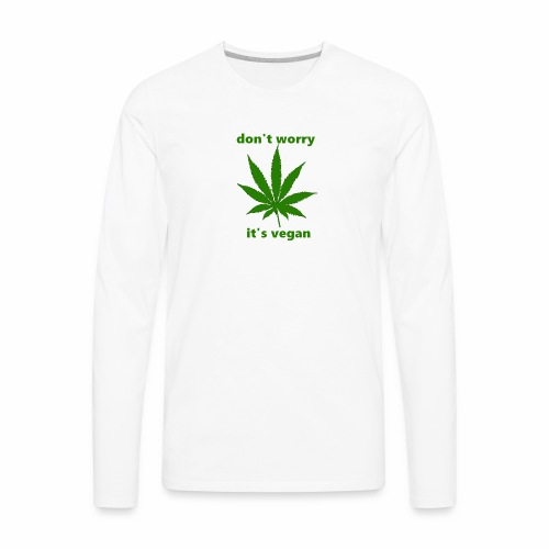 weed crap - Men's Premium Long Sleeve T-Shirt