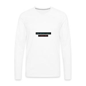 TIPS APPRECIATED. TY. - Men's Premium Long Sleeve T-Shirt