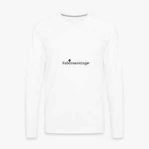 Above Average - Men's Premium Long Sleeve T-Shirt