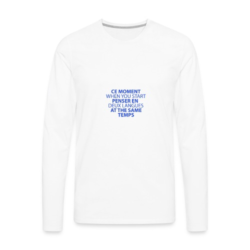 Language geek phrase - Men's Premium Long Sleeve T-Shirt