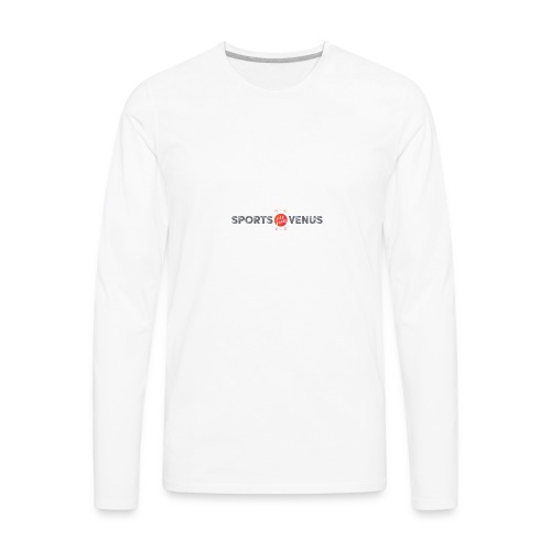 Sports Are From Venus - Men's Premium Long Sleeve T-Shirt