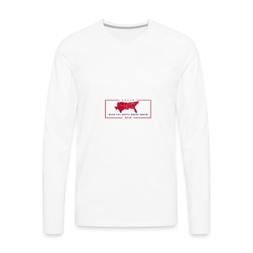 Make the South Great Again! - Men's Premium Long Sleeve T-Shirt
