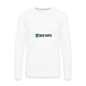 New Birth Logo - Men's Premium Long Sleeve T-Shirt