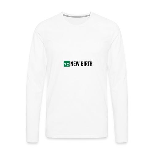New Birth Logo - Men's Premium Long Sleeve T-Shirt