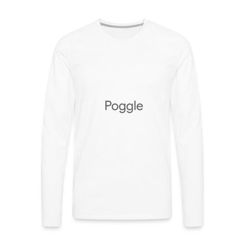 Poggle Men's T-Shirt - Men's Premium Long Sleeve T-Shirt