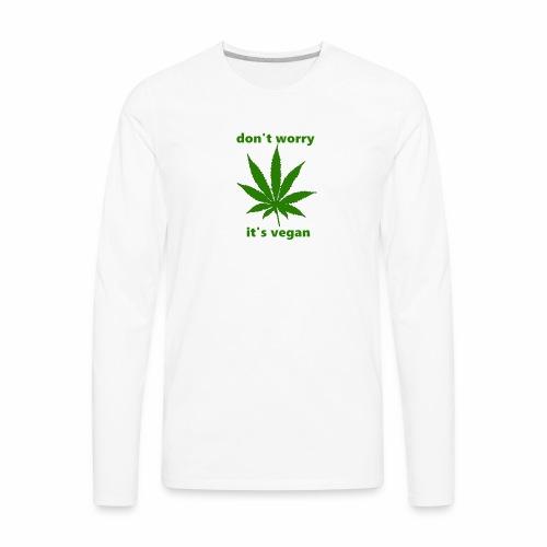 weed crap - Men's Premium Long Sleeve T-Shirt
