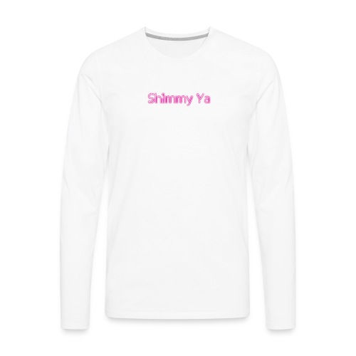 Shimmy ya - Men's Premium Long Sleeve T-Shirt