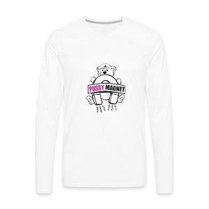 Pussy Magnet - Men's Premium Long Sleeve T-Shirt
