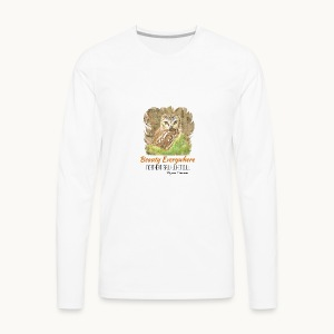 Beauty Everywhere Carolyn Sandstrom - Men's Premium Long Sleeve T-Shirt
