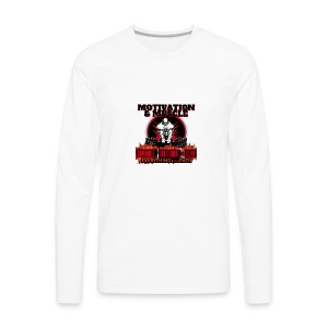 Motivation and Muscle Dominate Obliterate and Dent - Men's Premium Long Sleeve T-Shirt