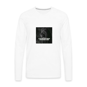 Motivational Quote Shirts - Men's Premium Long Sleeve T-Shirt