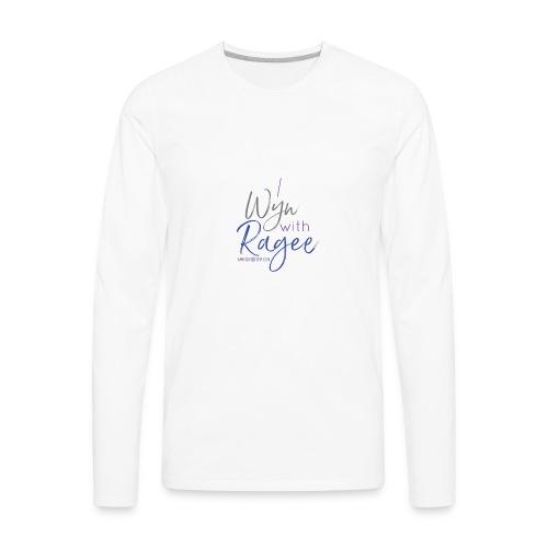 Ragee - Men's Premium Long Sleeve T-Shirt