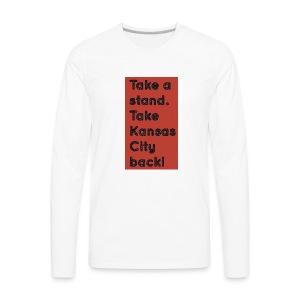 Take a Stand - Men's Premium Long Sleeve T-Shirt