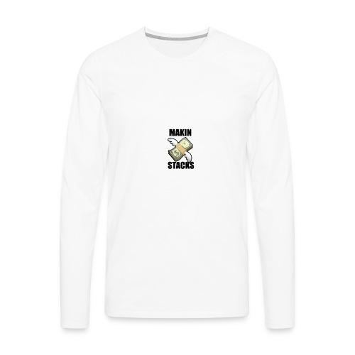 Makin Stacks - Men's Premium Long Sleeve T-Shirt