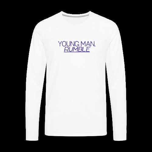 YOUNG MAN, RUMBLE - Men's Premium Long Sleeve T-Shirt