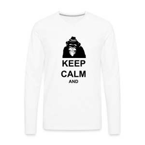 KEEP CALM MONKEY CUSTOM TEXT - Men's Premium Long Sleeve T-Shirt