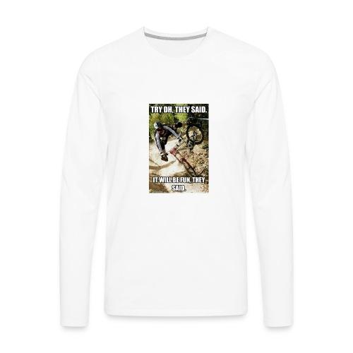 Bike meme on your shirt - Men's Premium Long Sleeve T-Shirt