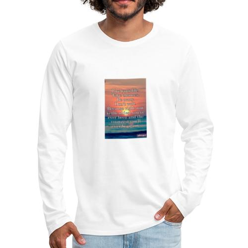 Live Life to the Fullest motto - Men's Premium Long Sleeve T-Shirt