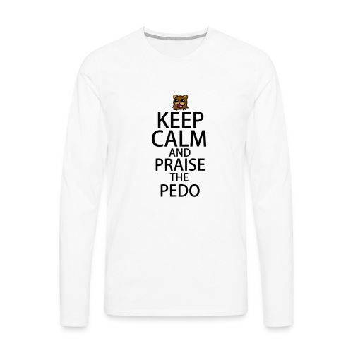 Praise The Pedo - Men's Premium Long Sleeve T-Shirt
