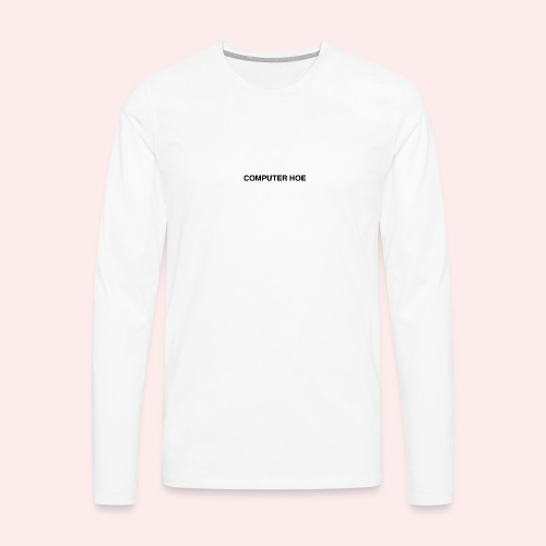 Computer hoe - Men's Premium Long Sleeve T-Shirt