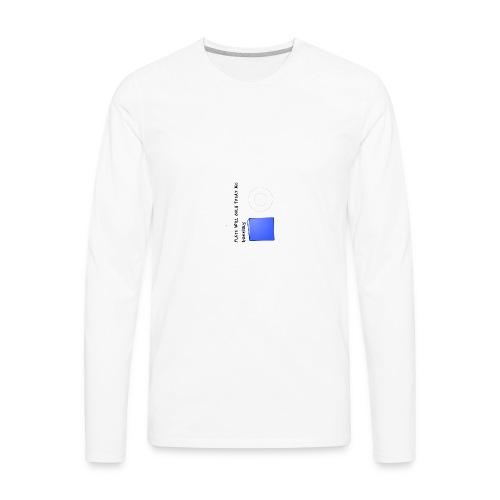 Plate will Only Treat Me Horrbily - Men's Premium Long Sleeve T-Shirt