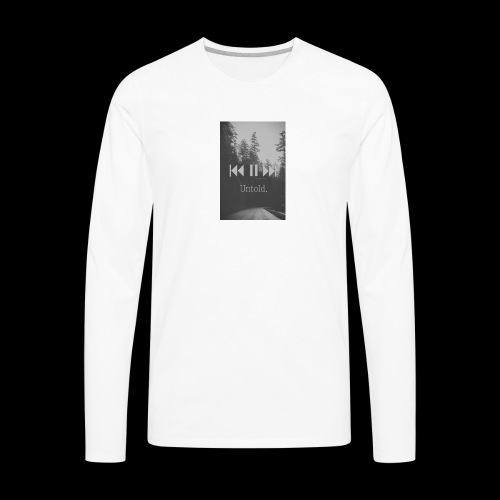 Untold. T-shirt - Men's Premium Long Sleeve T-Shirt