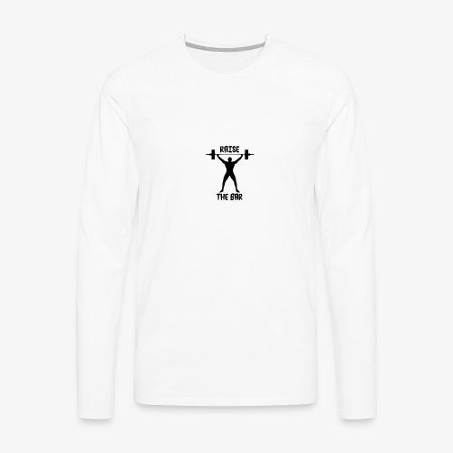 Raise The Bar - Men's Premium Long Sleeve T-Shirt