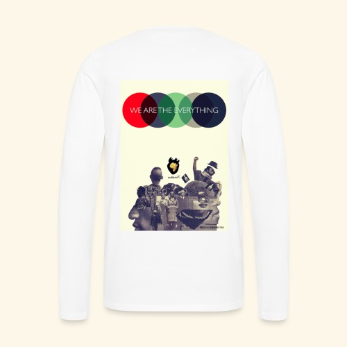 We Are The Everything - Men's Premium Long Sleeve T-Shirt