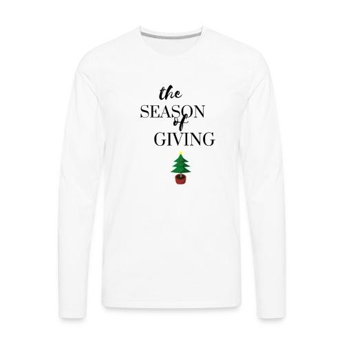 The Season of Giving (Christmas Design) - Men's Premium Long Sleeve T-Shirt