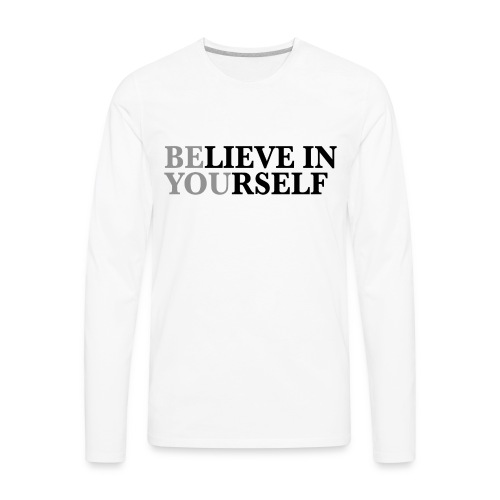 Be You - Men's Premium Long Sleeve T-Shirt