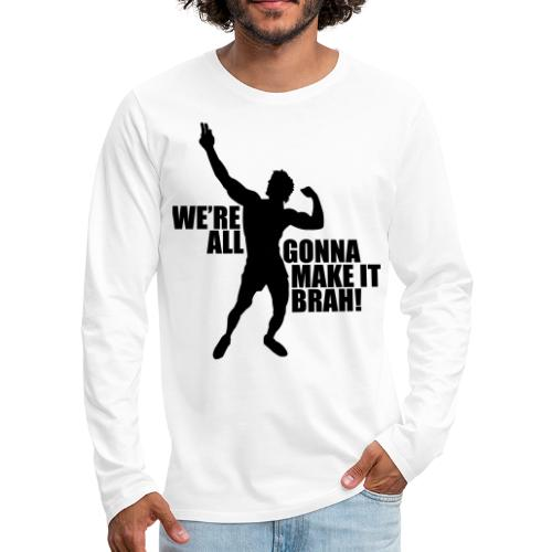 Zyzz Silhouette we're all gonna make it - Men's Premium Long Sleeve T-Shirt