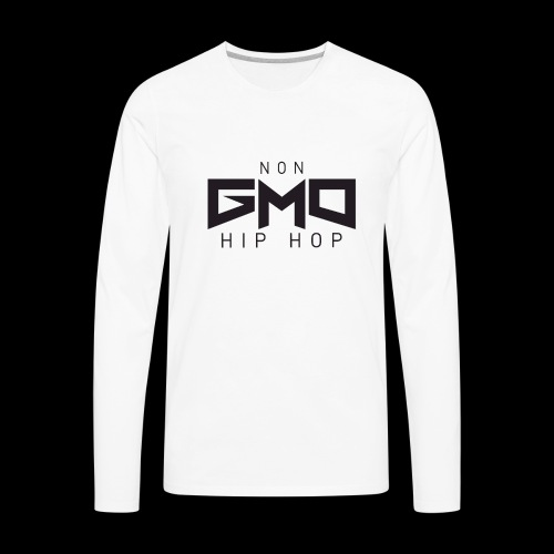 Non GMO Hip Hop - Men's Premium Long Sleeve T-Shirt