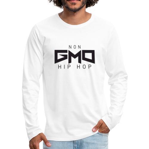 Non GMO Hip Hop - Men's Premium Long Sleeve T-Shirt