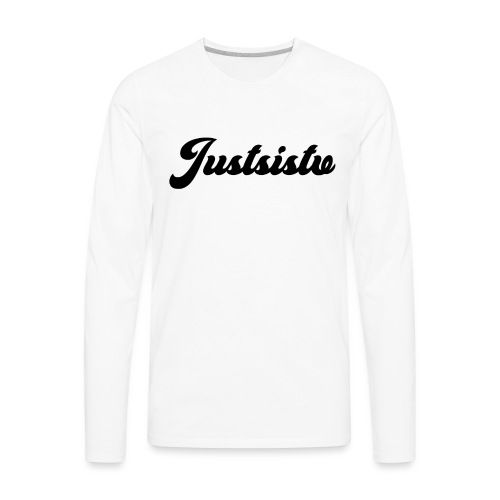 Justsistv - Men's Premium Long Sleeve T-Shirt