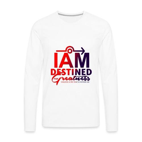 Destined For Greatness - Men's Premium Long Sleeve T-Shirt