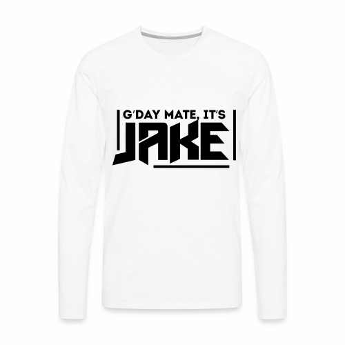 G'Day Mate It's Jake Black Logo - Men's Premium Long Sleeve T-Shirt