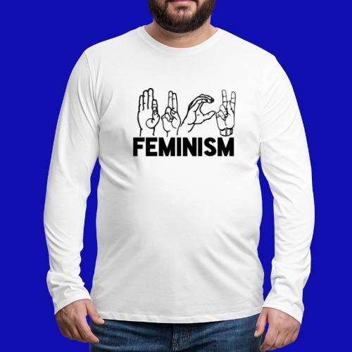F#@k Feminism - American Sign Language - Men's Premium Long Sleeve T-Shirt