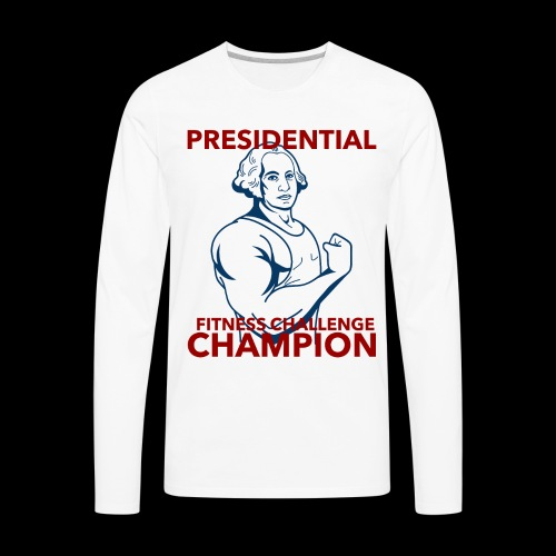 Presidential Fitness Challenge Champ - Washington - Men's Premium Long Sleeve T-Shirt