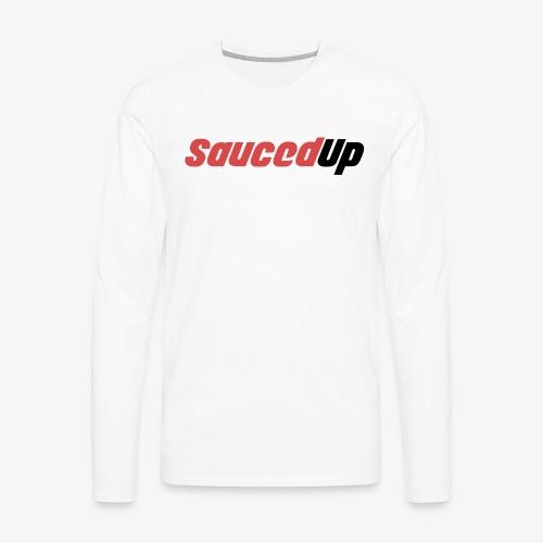 Sauced Up - Men's Premium Long Sleeve T-Shirt