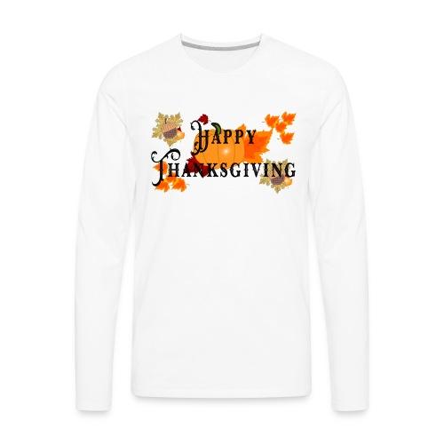 Happy Thanksgiving greeting card - Men's Premium Long Sleeve T-Shirt