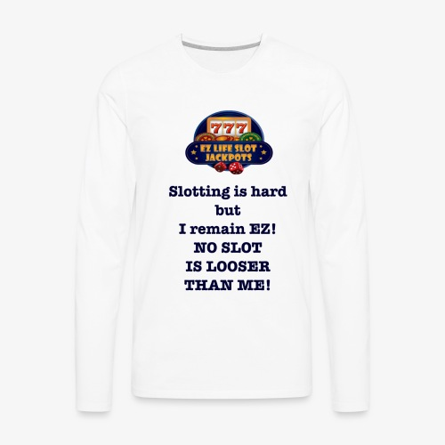 Slotting is hard! - Men's Premium Long Sleeve T-Shirt