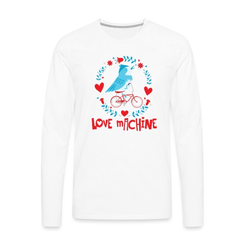 Cute Love Machine Bird - Men's Premium Long Sleeve T-Shirt