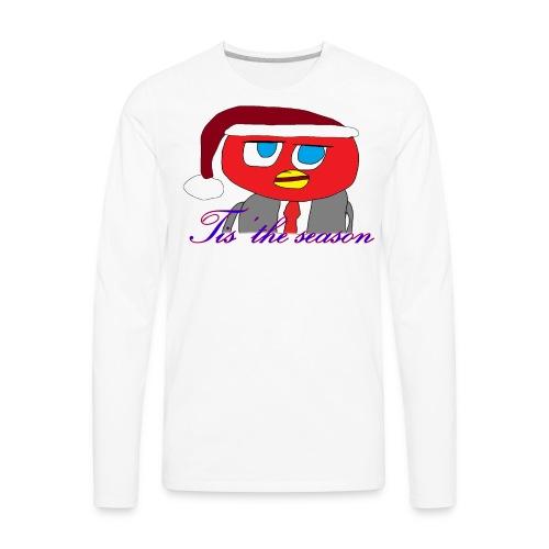 Tis' the season - Men's Premium Long Sleeve T-Shirt
