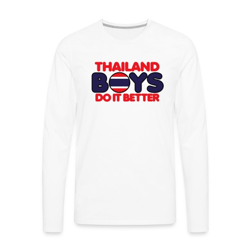 2020 Boys Do It Better 06 Thailand - Men's Premium Long Sleeve T-Shirt