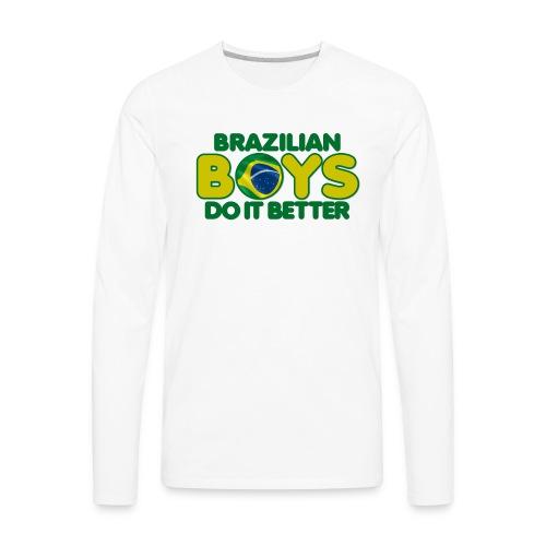 2020 Boys Do It Better 09 Brazil - Men's Premium Long Sleeve T-Shirt