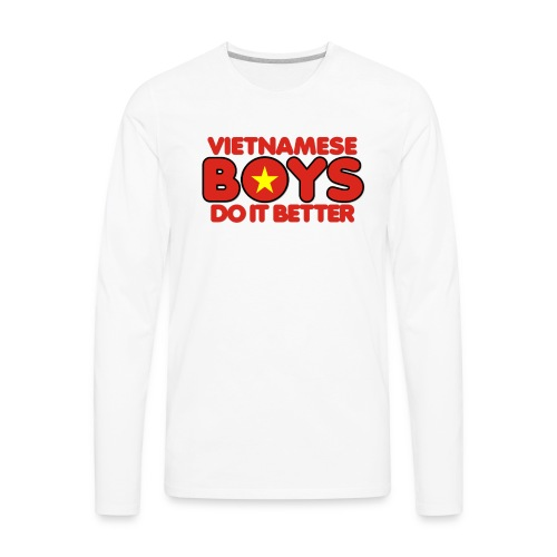 2020 Boys Do It Better 07 Vietnam - Men's Premium Long Sleeve T-Shirt