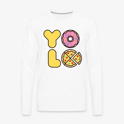 You Only Lift Once - Men's Premium Long Sleeve T-Shirt